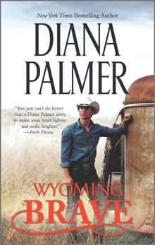 Wyoming Brave: A Contemporary Western Romance, Palmer, Diana