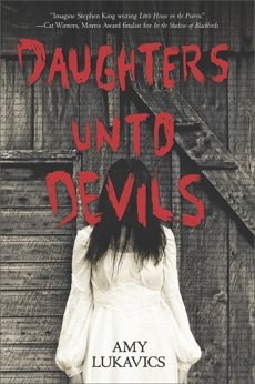 Daughters unto Devils: A chilling debut, Lukavics, Amy