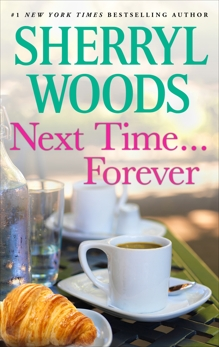 Next Time...Forever, Woods, Sherryl