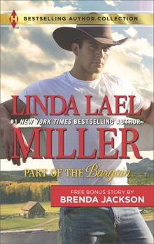 Part of the Bargain & A Wife for a Westmoreland: A 2-in-1 Collection, Jackson, Brenda & Miller, Linda Lael