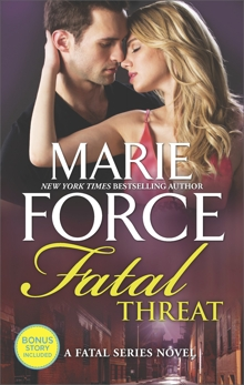 Fatal Threat: A Novel of Romantic Suspense, Force, Marie