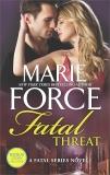 Fatal Threat: A Novel of Romantic Suspense, Force, Marie