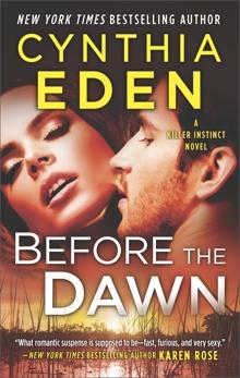 Before the Dawn: A Novel of Romantic Suspense, Eden, Cynthia