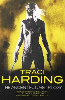 Ancient Future Trilogy, Harding, Traci