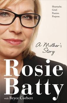 A Mother's Story, Batty, Rosie & Corbett, Bryce