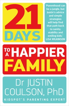 21 Days to a Happier Family, Coulson, Justin