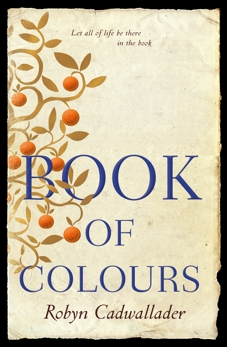 Book of Colours, Cadwallader, Robyn