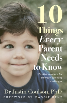 10 Things Every Parent Needs to Know, Coulson, Justin