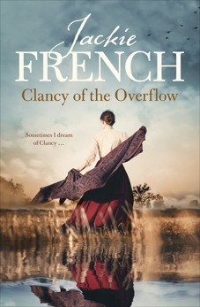 Clancy of the Overflow (The Matilda Saga, #9), French, Jackie