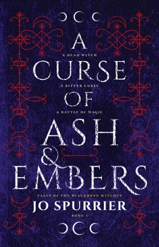 A Curse of Ash and Embers, Spurrier, Jo