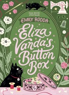Eliza Vanda's Button Box, Rodda, Emily