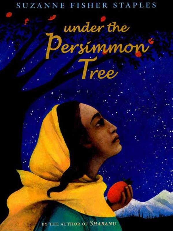 Under the Persimmon Tree, Staples, Suzanne Fisher