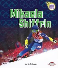 Mikaela Shiffrin, Fishman, Jon M.