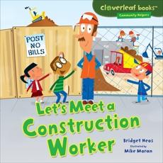 Let's Meet a Construction Worker, Heos, Bridget
