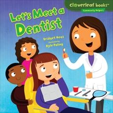 Let's Meet a Dentist, Heos, Bridget