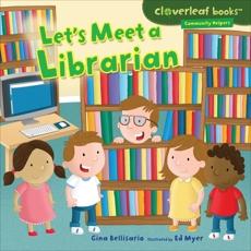 Let's Meet a Librarian, Bellisario, Gina