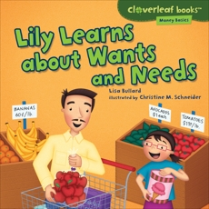 Lily Learns about Wants and Needs, Bullard, Lisa