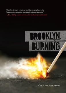 Brooklyn, Burning, Brezenoff, Steve