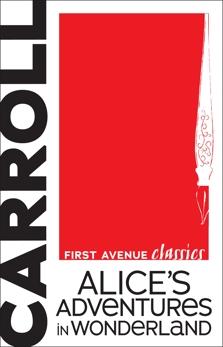 Alice's Adventures in Wonderland, Carroll, Lewis