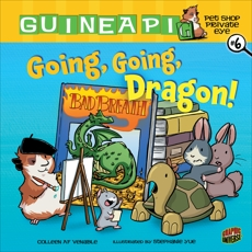 Going, Going, Dragon!: Book 6, Venable, Colleen AF
