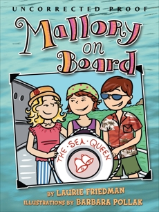 Mallory on Board, Friedman, Laurie