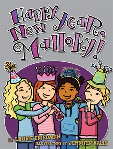 Happy New Year, Mallory!, Friedman, Laurie