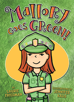 Mallory Goes Green!, Friedman, Laurie