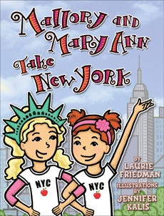 Mallory and Mary Ann Take New York, Friedman, Laurie