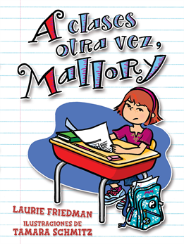 A clases otra vez, Mallory (Back to School, Mallory), Friedman, Laurie