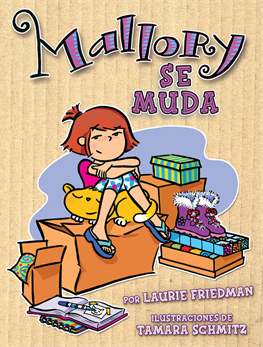 Mallory se muda (Mallory on the Move), Friedman, Laurie