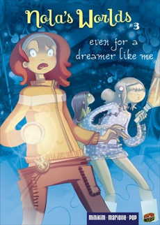 Even for a Dreamer Like Me: Book 3, Mariolle, Mathieu