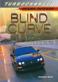 Blind Curve: Acura Integra, Karre, Elizabeth