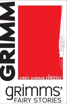 Grimms' Fairy Stories, Grimm, Wilhelm & Grimm, Jacob