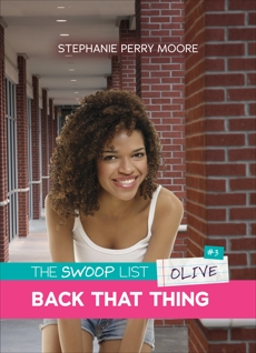 Back That Thing, Moore, Stephanie Perry