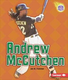 Andrew McCutchen, Fishman, Jon M.