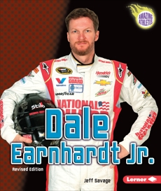 Dale Earnhardt Jr., 3rd Edition, Savage, Jeff