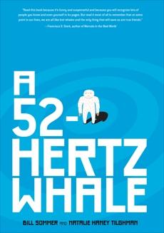A 52-Hertz Whale, Sommer, Bill & Tilghman, Natalie Haney