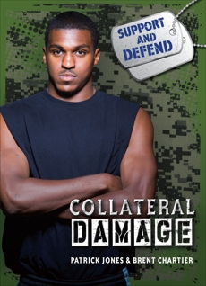 Collateral Damage, Jones, Patrick & Chartier, Brent