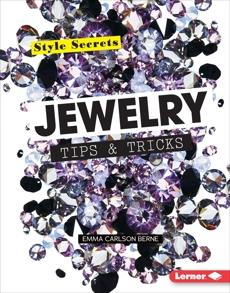 Jewelry Tips & Tricks, Carlson-Berne, Emma