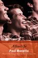 Afterlife, Monette, Paul