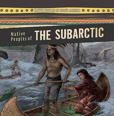 Native Peoples of the Subarctic, Amy Hayes