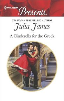 A Cinderella for the Greek, James, Julia