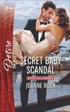 Secret Baby Scandal: An Enemies to Lovers Romance, Rock, Joanne