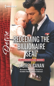 Redeeming the Billionaire SEAL: A Billionaire Romance