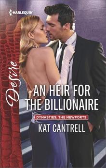 An Heir for the Billionaire, Cantrell, Kat