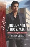 Billionaire Boss, M.D.: A Billionaire Boss Workplace Romance, Gates, Olivia