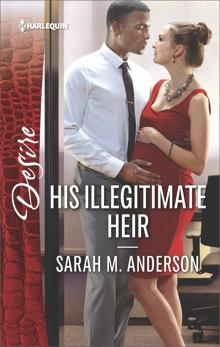 His Illegitimate Heir: A Billionaire Boss Workplace Romance, Anderson, Sarah M.