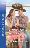 Fortune's Secret Husband, Smith, Karen Rose
