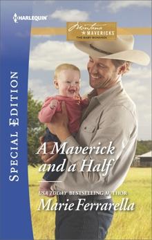A Maverick and a Half: A Single Dad Romance, Ferrarella, Marie