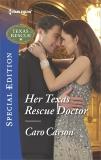 Her Texas Rescue Doctor, Carson, Caro